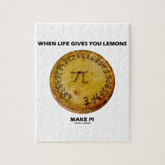 When Life Gives You Lemons Make Pi (Pie Humor) Jigsaw Puzzle