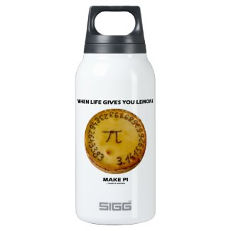 When Life Gives You Lemons Make Pi (Pie Humor) SIGG Thermo 0.3L Insulated Bottle