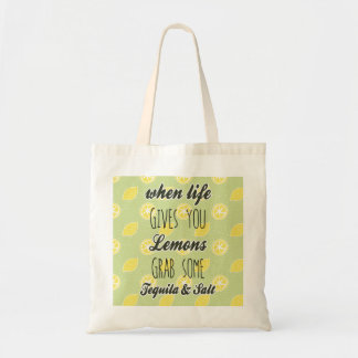 When Life Gives You Lemons Quote Tote Bag