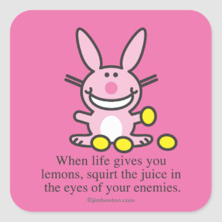 When Life Gives You Lemons Square Sticker