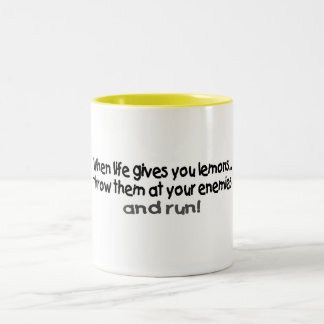 When Life Gives You Lemons Throw Them At Your.... Two-Tone Coffee Mug