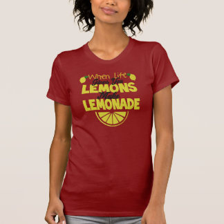 When Life Gives You Lemons Women's T-Shirt