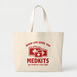 When Life Gives You Medkits Tote Bags
