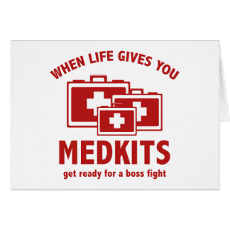When Life Gives You Medkits Cards