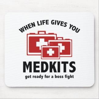 When Life Gives You Medkits Mouse Pads