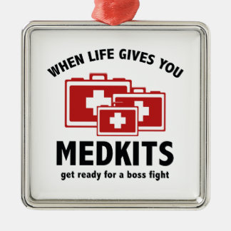 When Life Gives You Medkits Square Metal Christmas Ornament