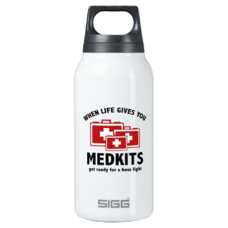 When Life Gives You Medkits 10 Oz Insulated SIGG Thermos Water Bottle