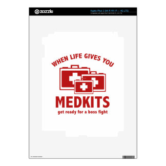 When Life Gives You Medkits Skin For iPad 3