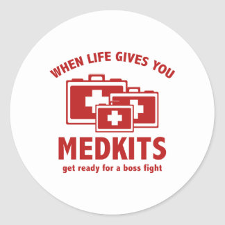 When Life Gives You Medkits Round Stickers