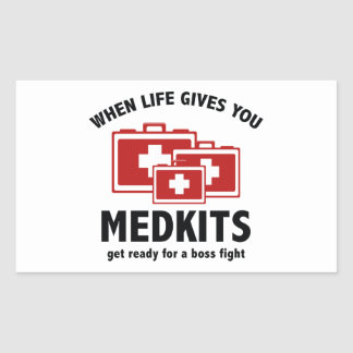 When Life Gives You Medkits Rectangular Sticker