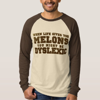When Life Gives You Melons Tee Shirt