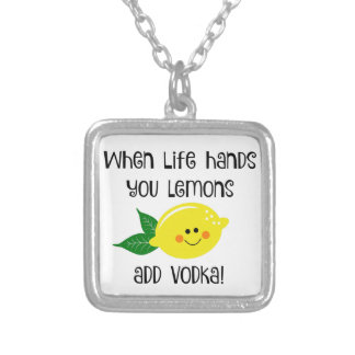 When Life Hands You Lemons Add Vodka Silver Plated Necklace