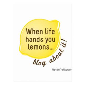 When Life Hands You Lemons. Blog About It! Postcard