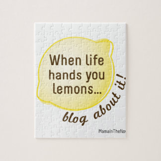 When Life Hands You Lemons. Blog About It! Puzzle