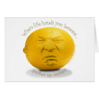 """When Life Hands You Lemons"" Greeting Card"