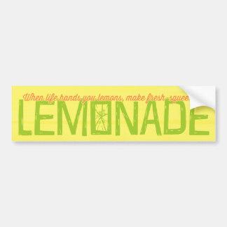 When Life Hands You Lemons Lemonade Bumper Sticker