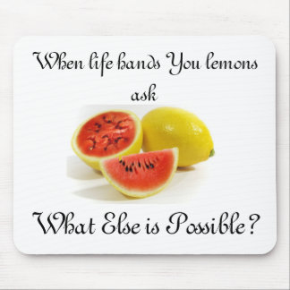 When Life Hands You Lemons - WEIP? Mouse Pad