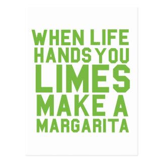 When Life Hands you Limes make a Margarita Postcard
