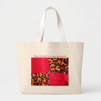 When Life Hands You Scraps, Make Quilts Large Tote Bag