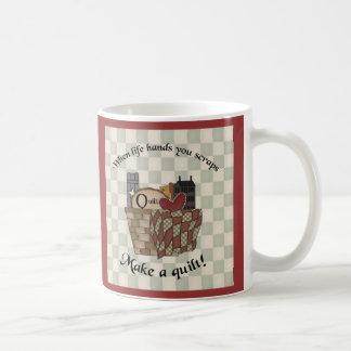 When Life Hands You Scraps Coffee Mug
