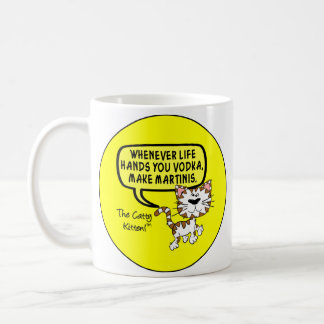 When life hands you vodka make martinis classic white coffee mug