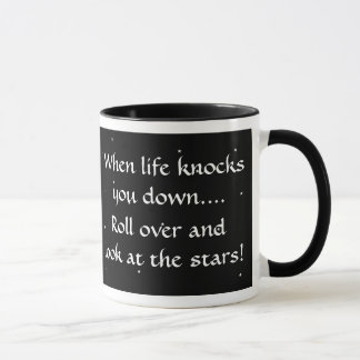 When life knocks you down, roll over look at stars mug