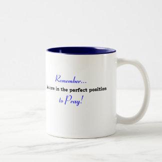 When life knocks you down to your knees, Pray Coffee Mug