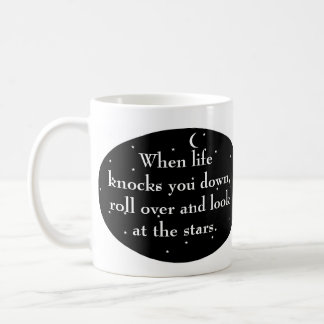 When life knocks you down, turn over look at stars coffee mug