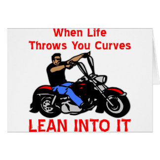 When Life Throws You Curves Lean Into It Card