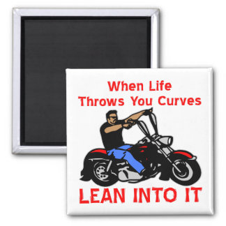 When Life Throws You Curves Lean Into It 2 Inch Square Magnet
