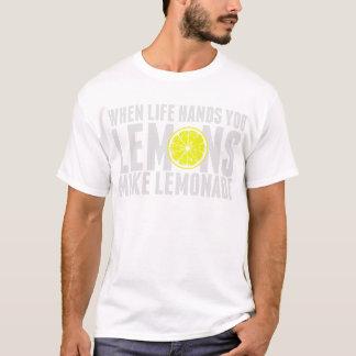 When live give you lemon T-Shirt