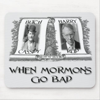 When Mormons go Bad: Harry Reid Mouse Pad