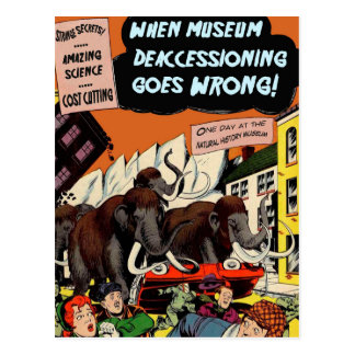 When Museum Deaccessioning Goes Wrong - Postcard