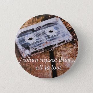 When Music Dies Pinback Button