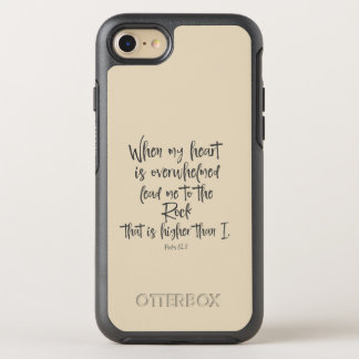 When my heart is overwhelmed Bible Verse OtterBox Symmetry iPhone 8/7 Case