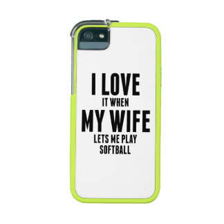 When My Wife Lets Me Play Softball iPhone 5/5S Case