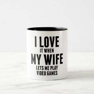 When My Wife Lets Me Play Video Games Coffee Mugs