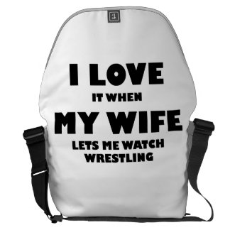 When My Wife Lets Me Watch Wrestling Courier Bags