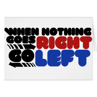 When nothing goes right card