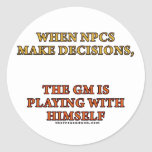 When NPCs Make Decisions Classic Round Sticker