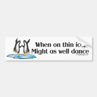 When On Thin Ice Penguins Funny Design Bumper Sticker
