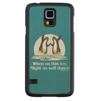 When On Thin Ice Penguins Funny Design Carved® Maple Galaxy S5 Slim Case