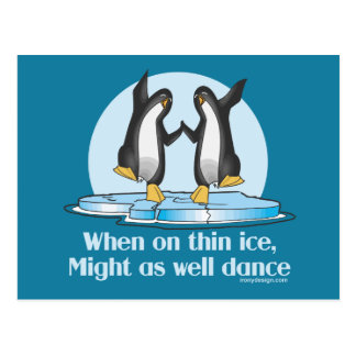 When On Thin Ice Penguins Funny Design Postcard