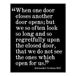 When one door closes another doors opens... poster
