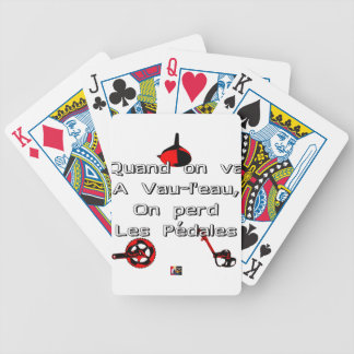 When one goes in Vau-L' water the Pedals are lost Bicycle Playing Cards