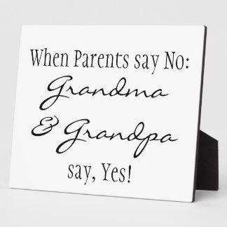When Parents say No... Plaque