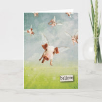 When Pigs Fly - Believe Card