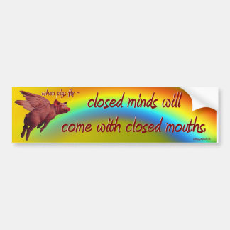 when pigs fly... bumper sticker