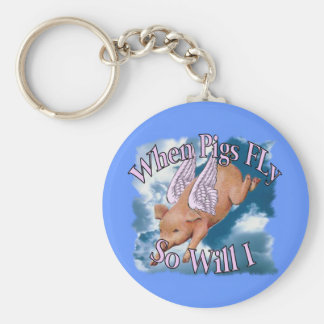 When Pigs Fly Keychains