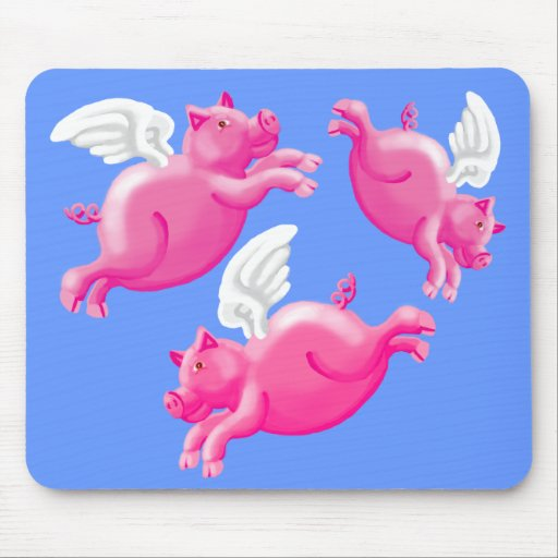 when pigs fly mouse pad